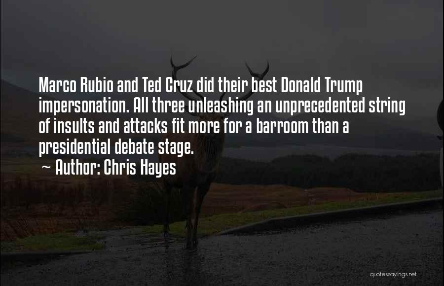 Best Insult Quotes By Chris Hayes