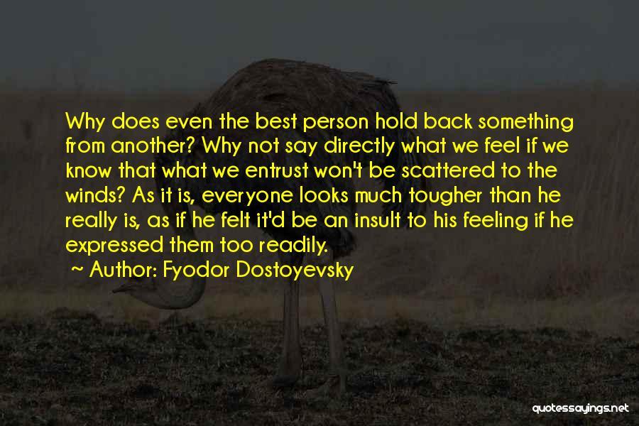 Best Insult Quotes By Fyodor Dostoyevsky