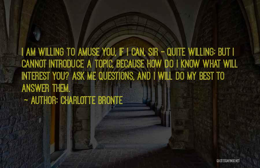 Best Introduce Quotes By Charlotte Bronte
