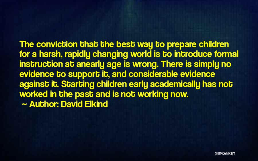 Best Introduce Quotes By David Elkind