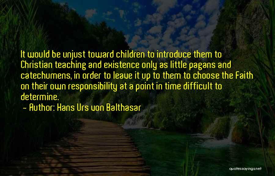 Best Introduce Quotes By Hans Urs Von Balthasar