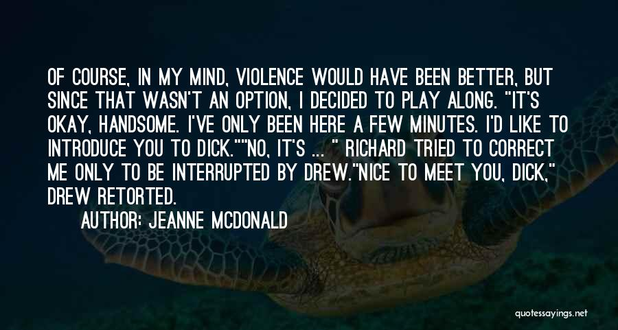 Best Introduce Quotes By Jeanne McDonald