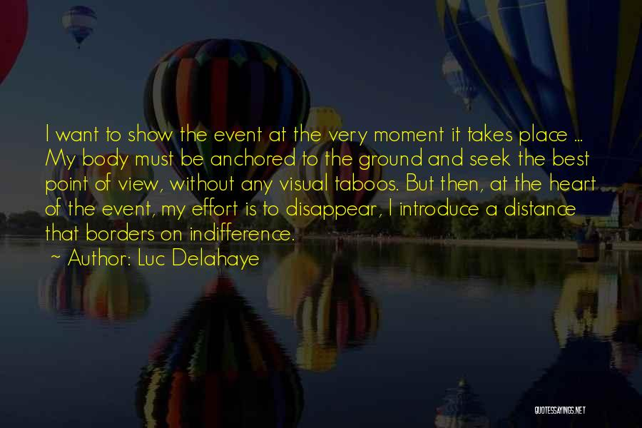 Best Introduce Quotes By Luc Delahaye