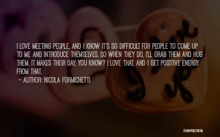 Best Introduce Quotes By Nicola Formichetti