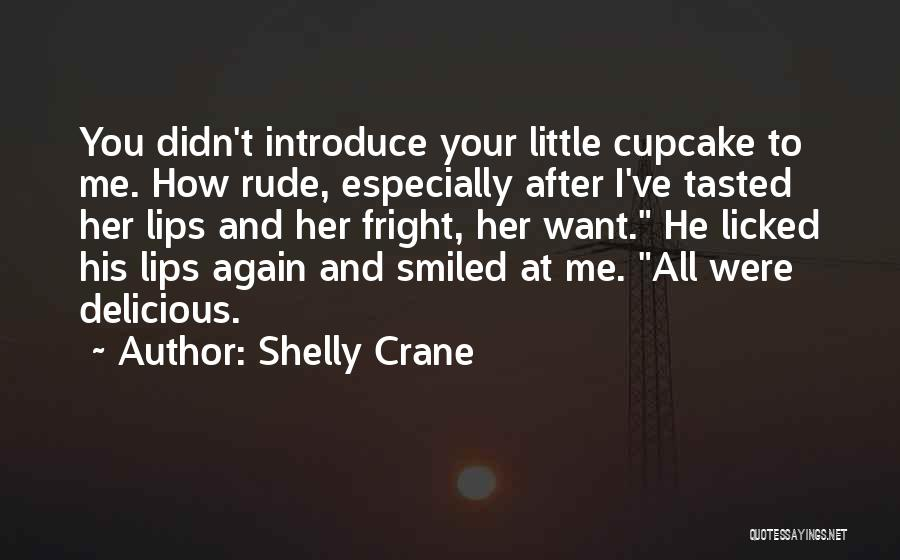 Best Introduce Quotes By Shelly Crane