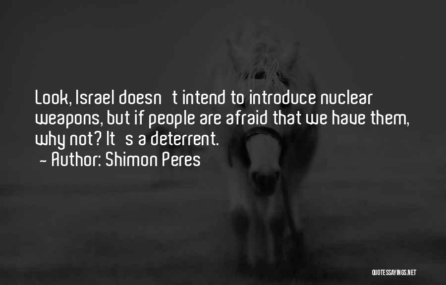 Best Introduce Quotes By Shimon Peres