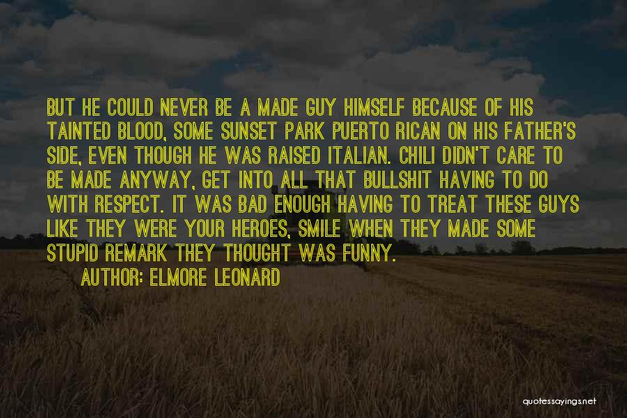 Best Italian Mob Quotes By Elmore Leonard