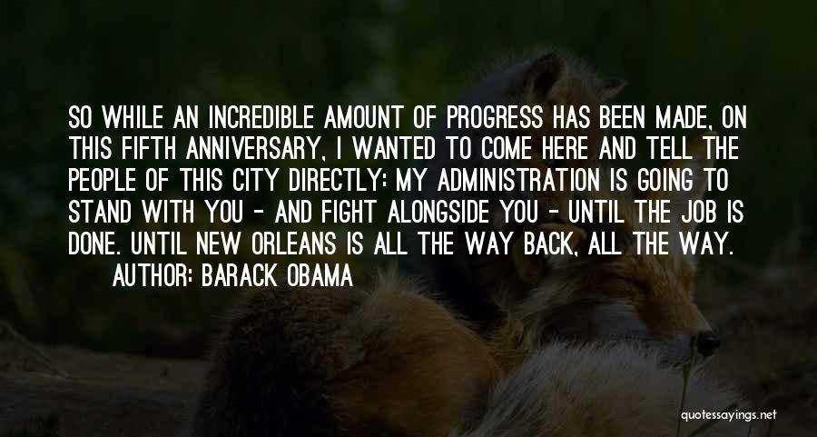 Best Job Anniversary Quotes By Barack Obama