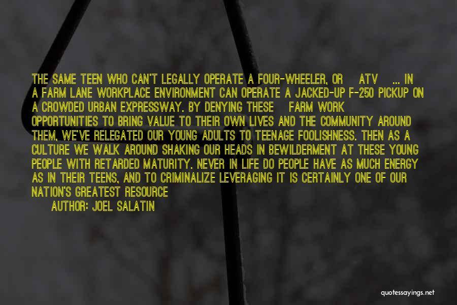 Best Joel Salatin Quotes By Joel Salatin