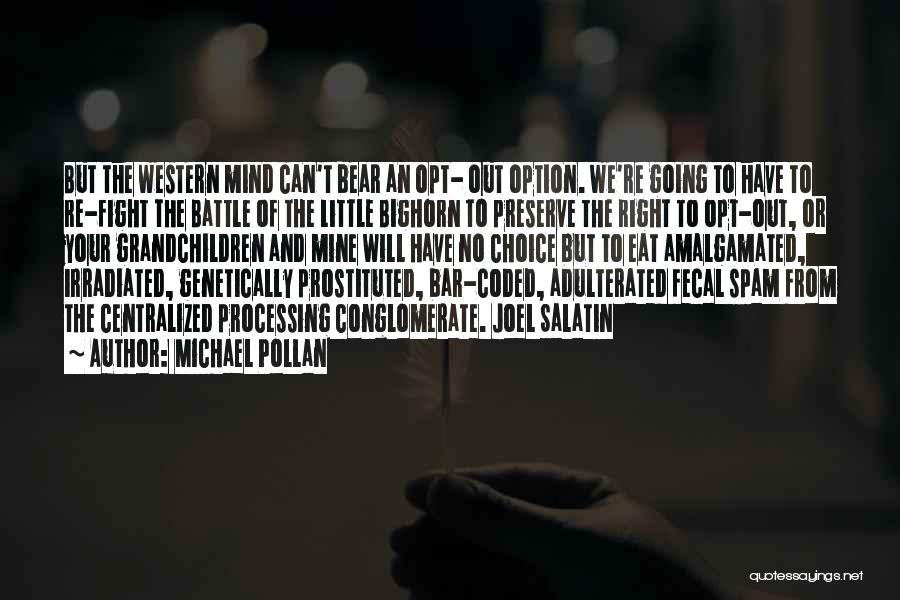 Best Joel Salatin Quotes By Michael Pollan