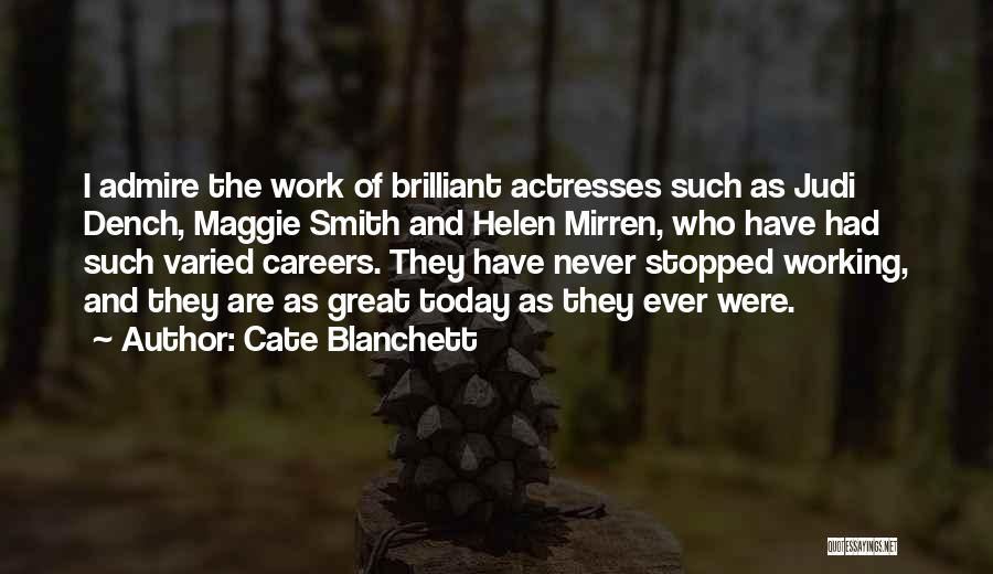 Best Judi Dench Quotes By Cate Blanchett