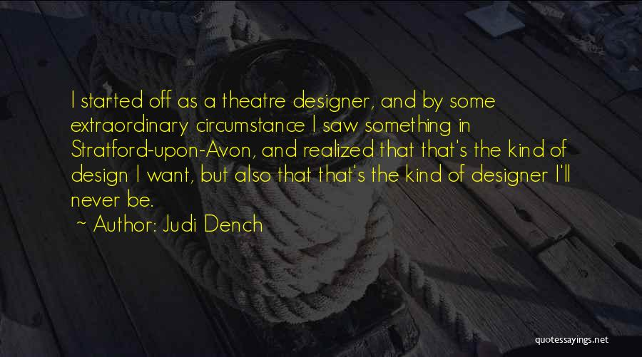 Best Judi Dench Quotes By Judi Dench