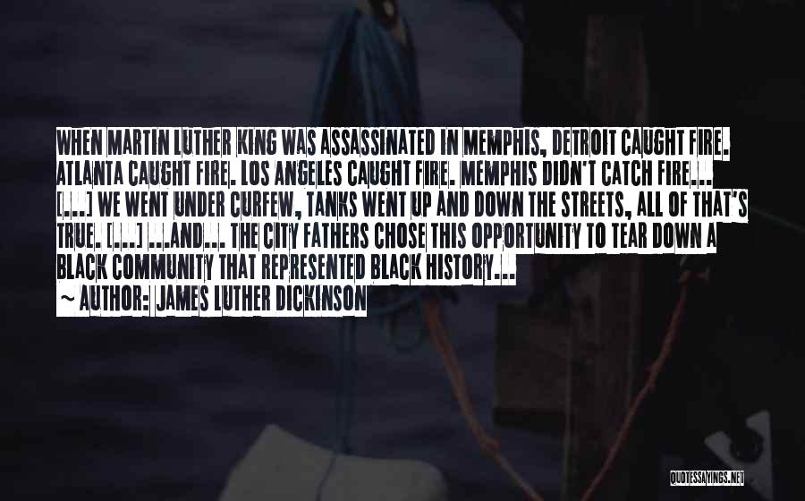 Best King Los Quotes By James Luther Dickinson