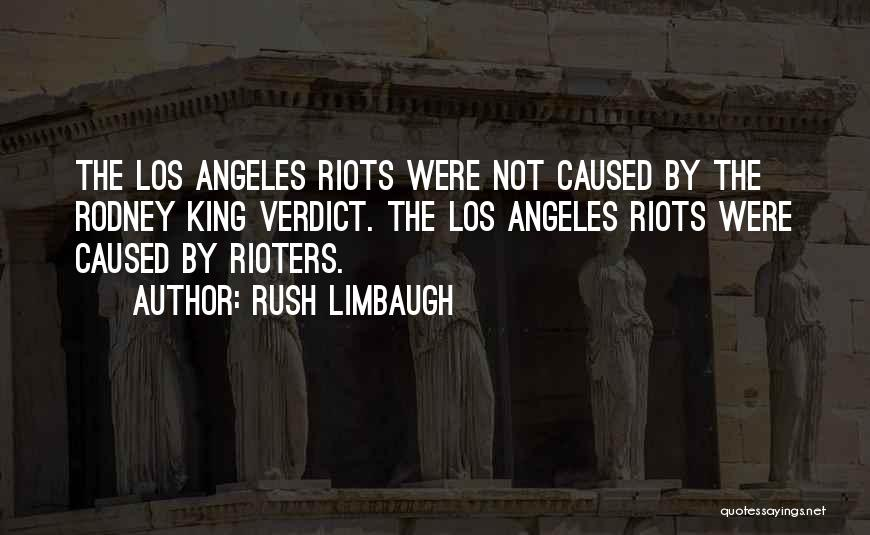 Best King Los Quotes By Rush Limbaugh