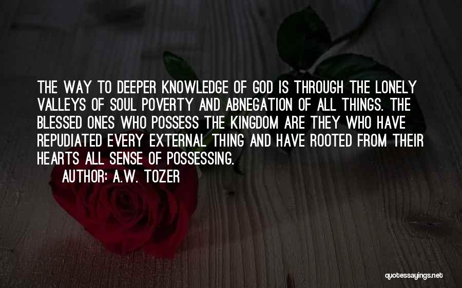 Best Kingdom Hearts Quotes By A.W. Tozer