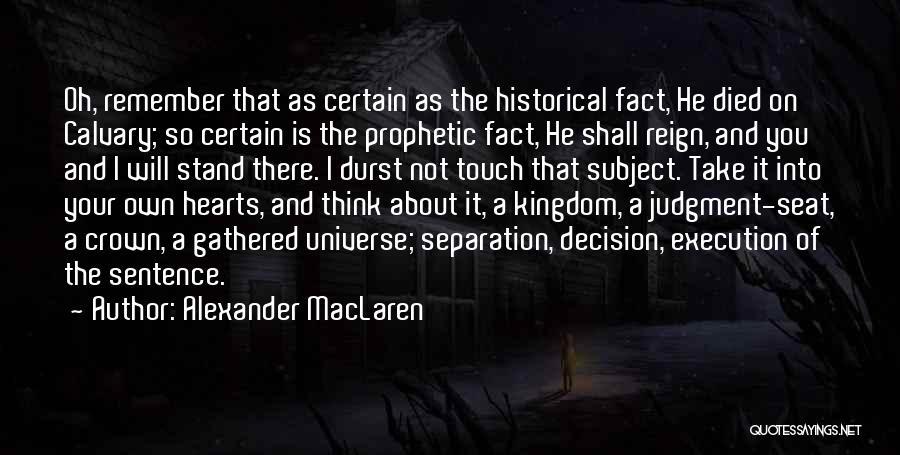 Best Kingdom Hearts Quotes By Alexander MacLaren