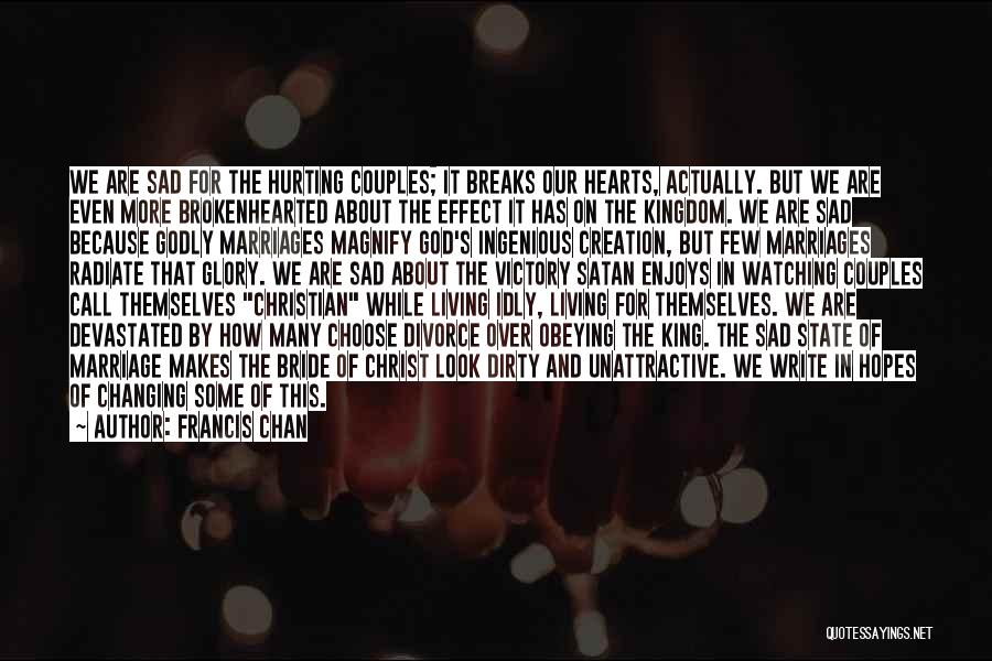 Best Kingdom Hearts Quotes By Francis Chan