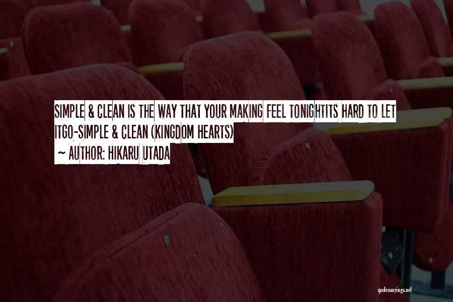 Best Kingdom Hearts Quotes By Hikaru Utada
