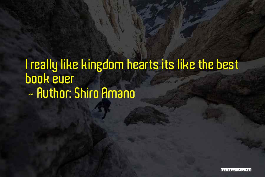 Best Kingdom Hearts Quotes By Shiro Amano
