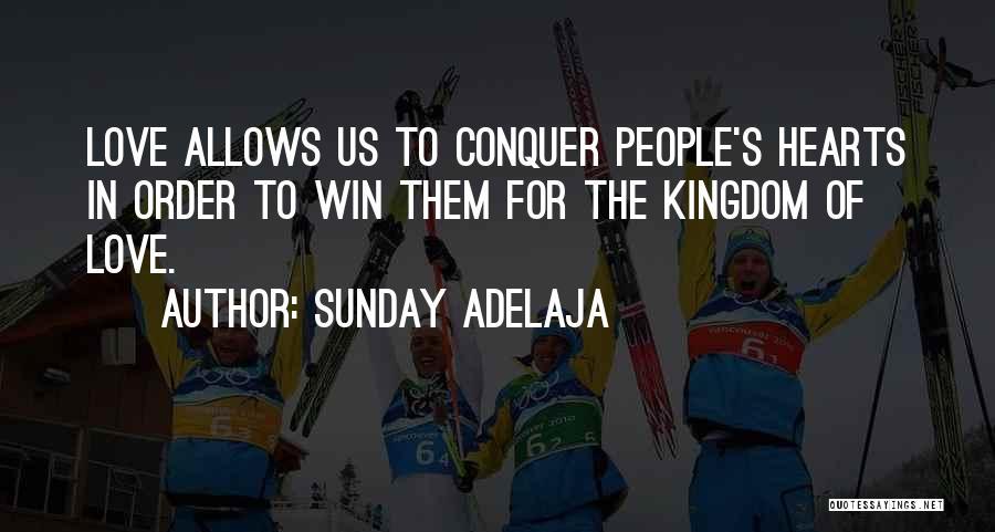 Best Kingdom Hearts Quotes By Sunday Adelaja