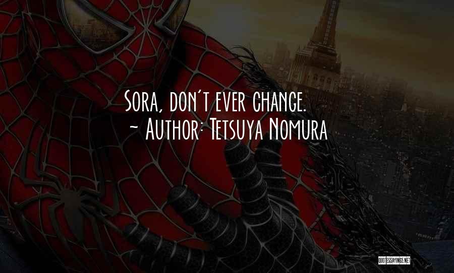 Best Kingdom Hearts Quotes By Tetsuya Nomura
