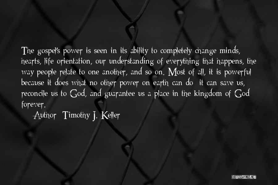 Best Kingdom Hearts Quotes By Timothy J. Keller