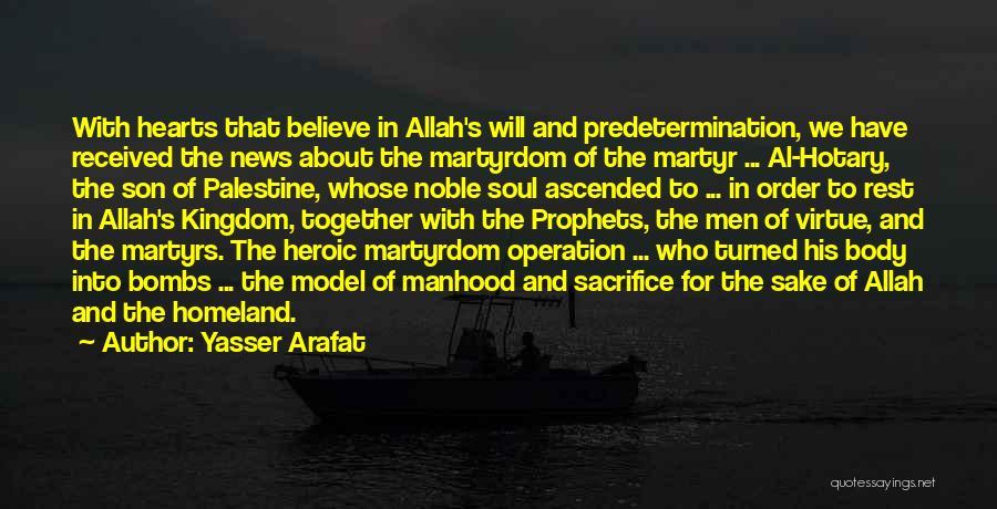 Best Kingdom Hearts Quotes By Yasser Arafat