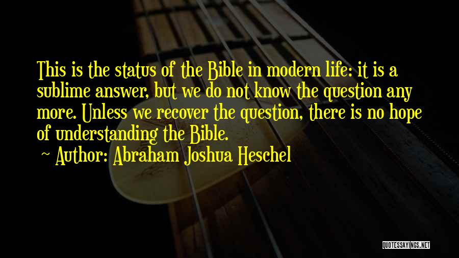 Best Life Status And Quotes By Abraham Joshua Heschel