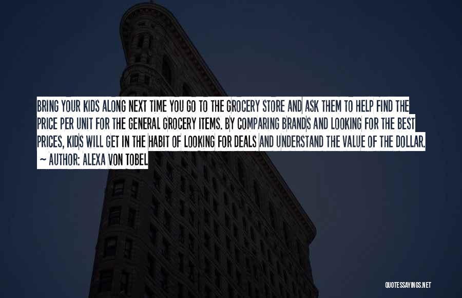 Best Looking Quotes By Alexa Von Tobel