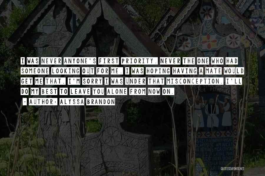 Best Looking Quotes By Alyssa Brandon