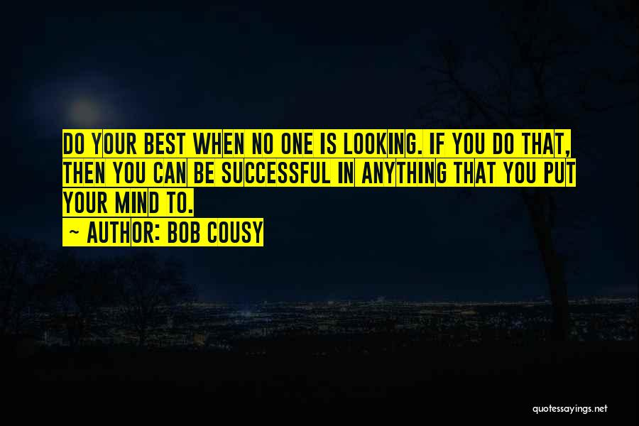 Best Looking Quotes By Bob Cousy