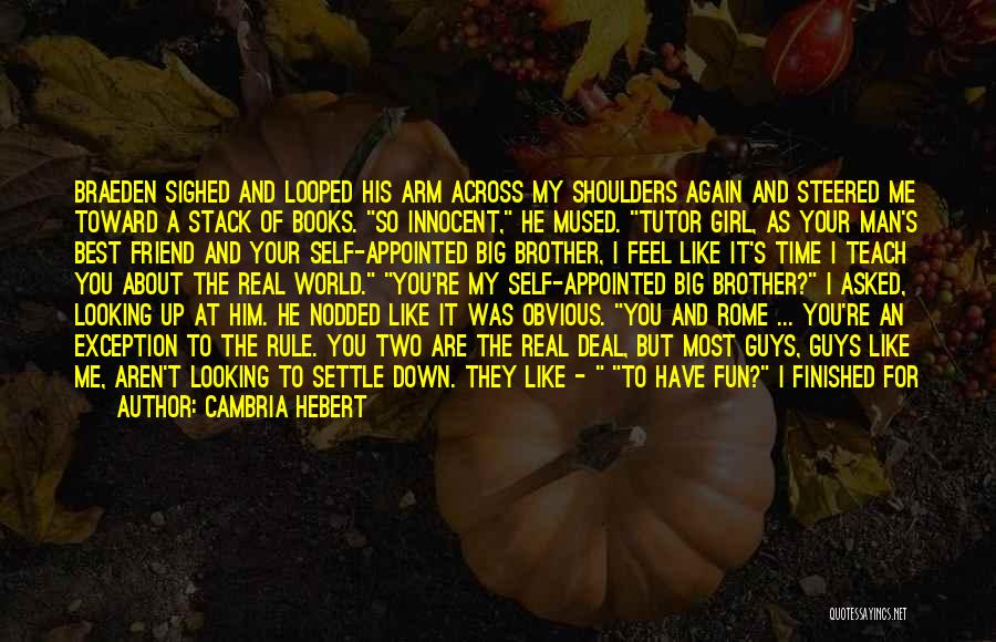 Best Looking Quotes By Cambria Hebert