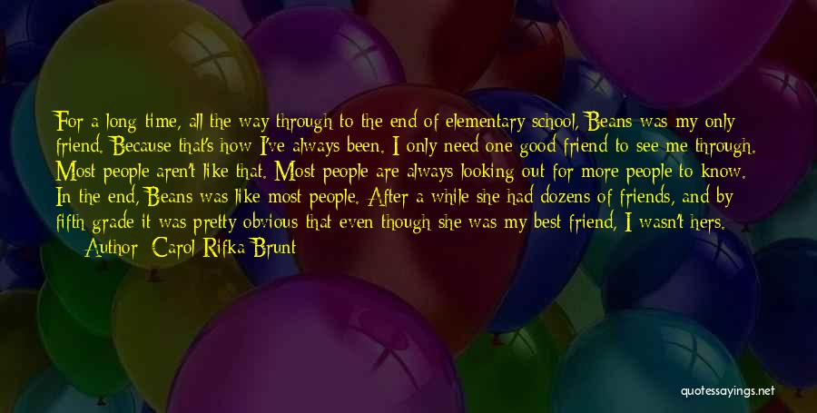 Best Looking Quotes By Carol Rifka Brunt