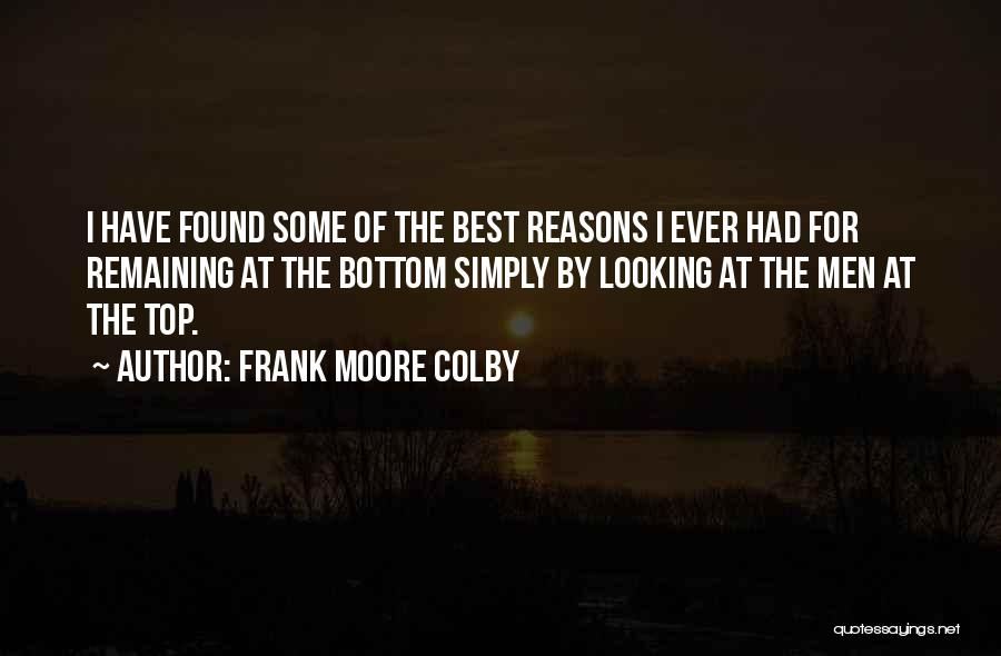 Best Looking Quotes By Frank Moore Colby