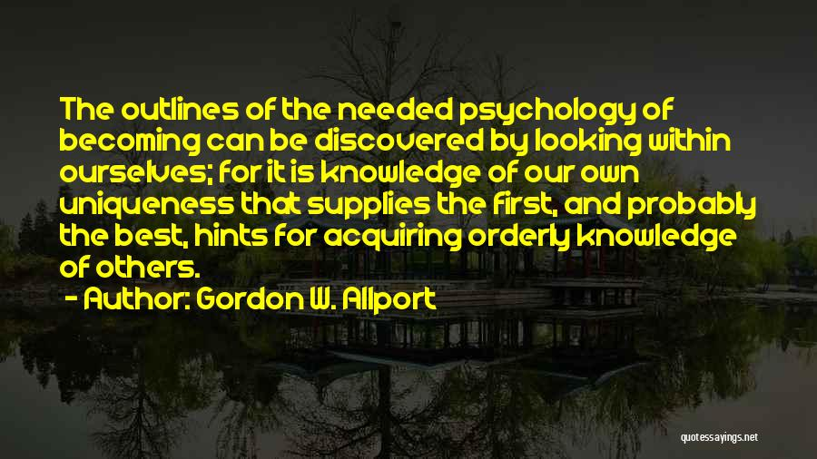 Best Looking Quotes By Gordon W. Allport