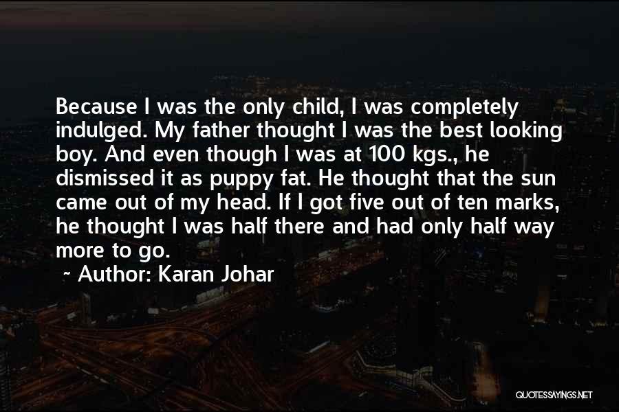 Best Looking Quotes By Karan Johar
