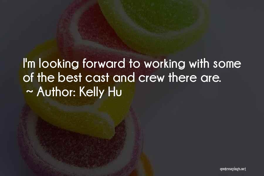 Best Looking Quotes By Kelly Hu