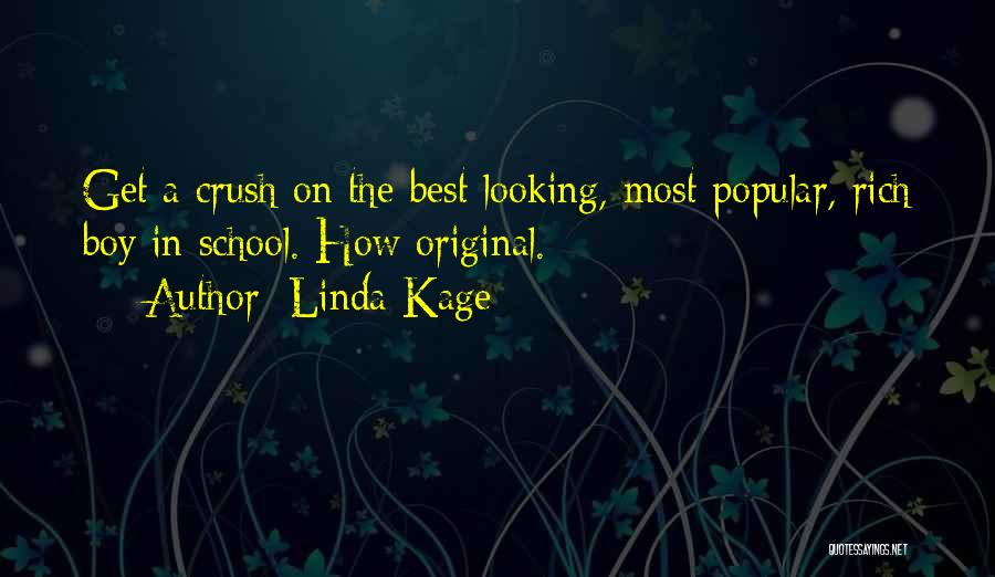 Best Looking Quotes By Linda Kage