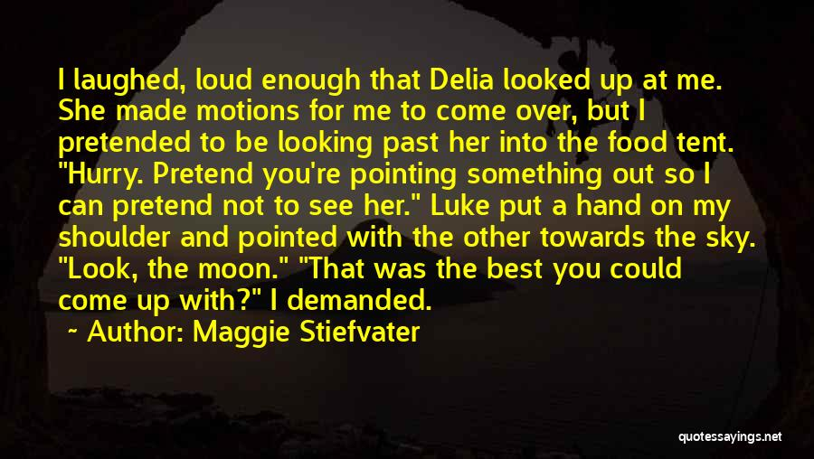Best Looking Quotes By Maggie Stiefvater