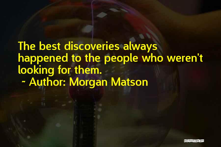 Best Looking Quotes By Morgan Matson