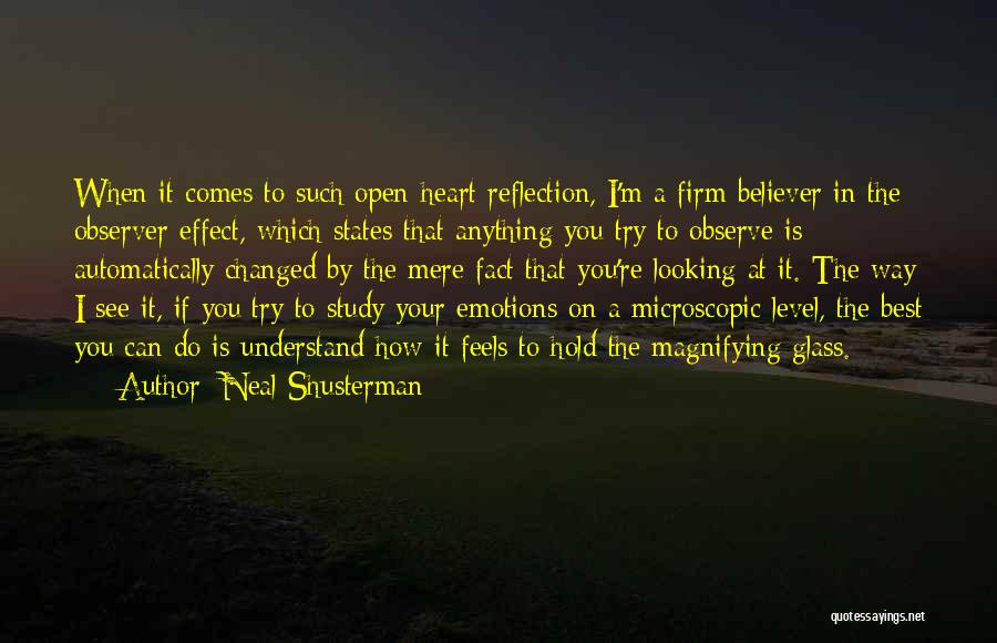 Best Looking Quotes By Neal Shusterman