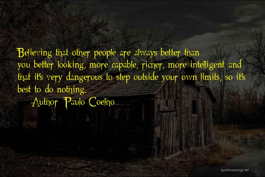 Best Looking Quotes By Paulo Coelho