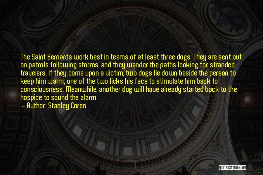 Best Looking Quotes By Stanley Coren
