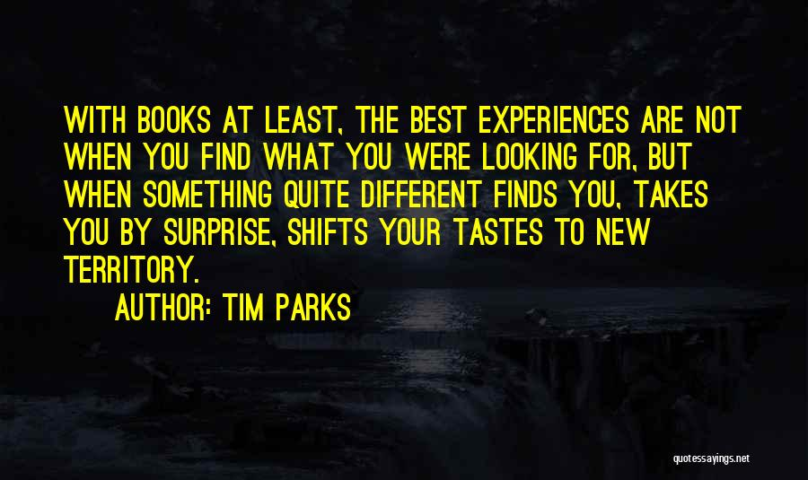 Best Looking Quotes By Tim Parks