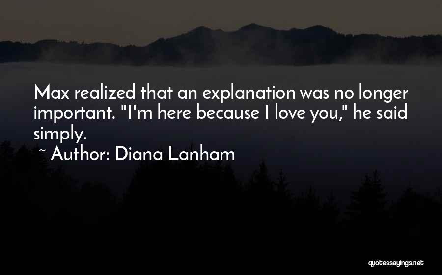 Best Love Confession Quotes By Diana Lanham
