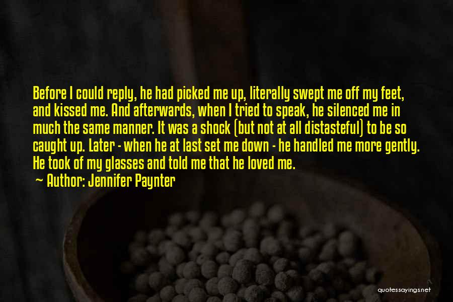 Best Love Confession Quotes By Jennifer Paynter