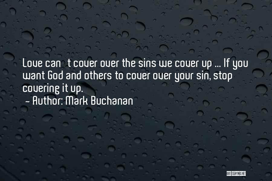 Best Love Confession Quotes By Mark Buchanan