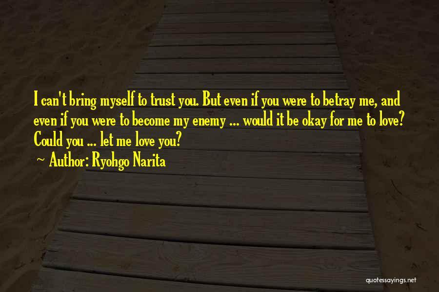 Best Love Confession Quotes By Ryohgo Narita