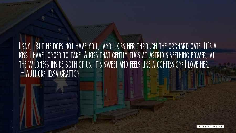 Best Love Confession Quotes By Tessa Gratton