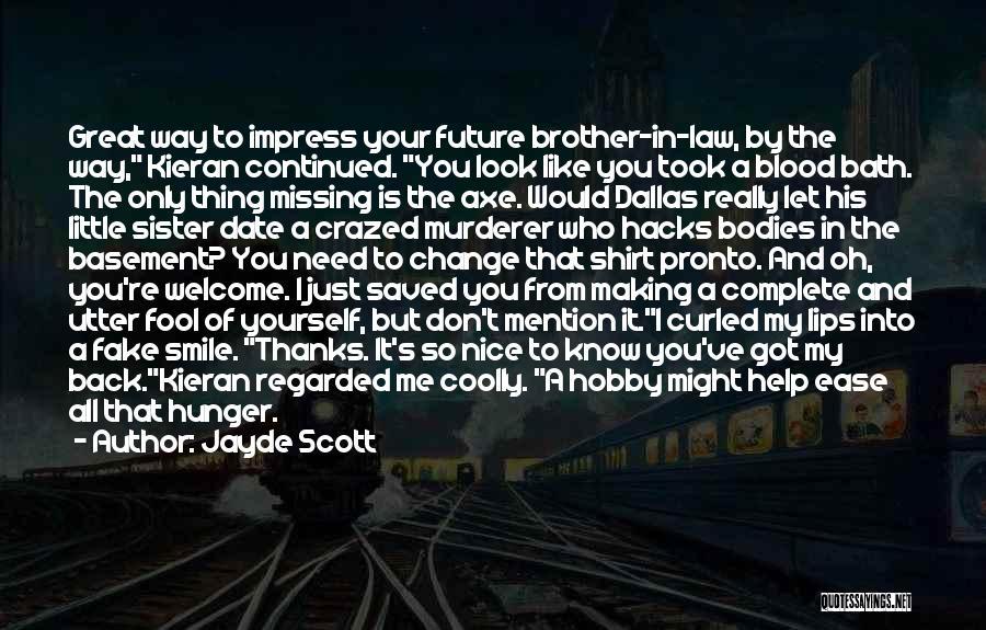 Best Making A Murderer Quotes By Jayde Scott